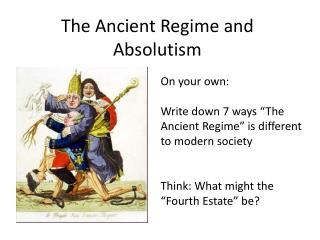 The Ancient Regime  and  Absolutism