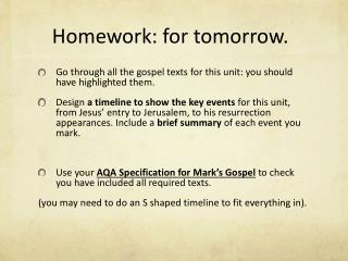 Homework: for tomorrow.
