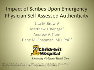 Impact of Scribes Upon Emergency Physician Self Assessed Authenticity