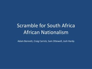 Scramble for South Africa African Nationalism