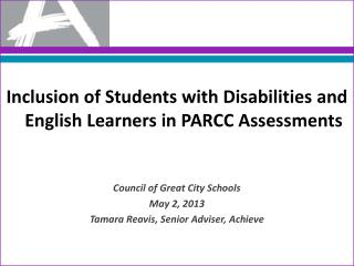 Inclusion of Students with Disabilities and English Learners in  PARCC Assessments