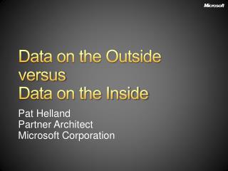 Data on the Outside versus Data on the Inside