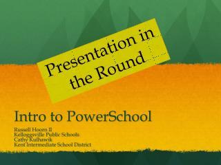 Intro to PowerSchool
