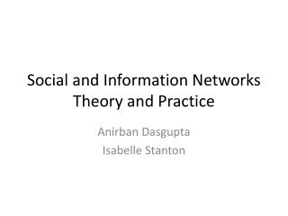 Social and Information Networks Theory and Practice