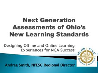 Next Generation Assessments of Ohio�s New Learning Standards