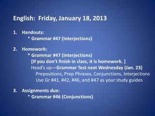 English:  Friday, January 18, 2013