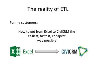The reality of ETL
