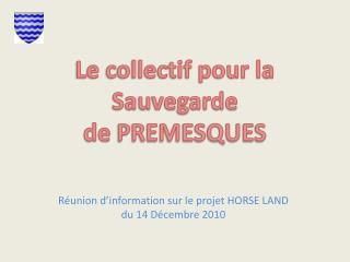 R union d information sur le projet HORSE LAND du 14 D cembre 2010