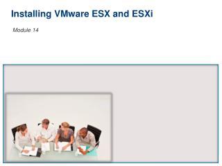 Installing VMware ESX and ESXi