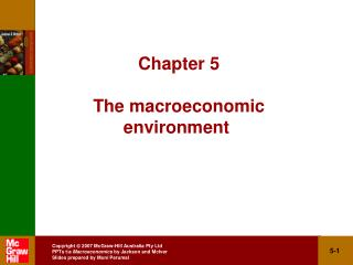 Chapter 5   The macroeconomic  environment