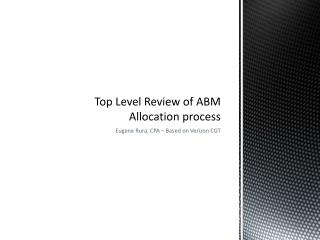 Top Level Review of ABM Allocation process