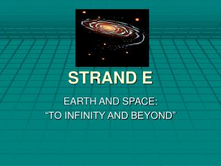 STRAND E EARTH AND SPACE: