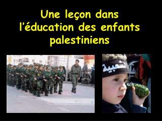 Une le on dans l  ducation des enfants palestiniens