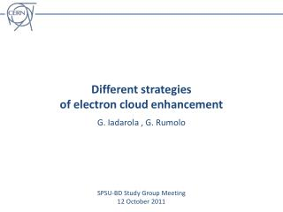 Different strategies  of electron cloud enhancement