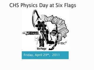 CHS Physics Day at Six Flags