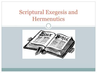 Scriptural Exegesis and  Hermenutics