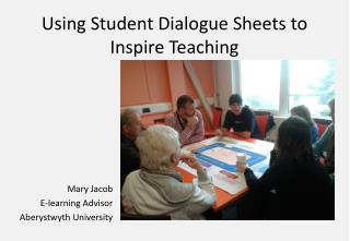 Using Student Dialogue Sheets to Inspire Teaching