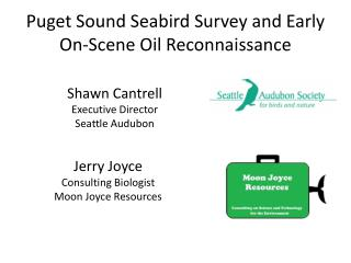 Puget Sound Seabird Survey and Early On-Scene Oil Reconnaissance