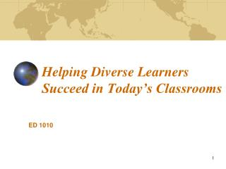 Helping Diverse Learners Succeed in Today's Classrooms