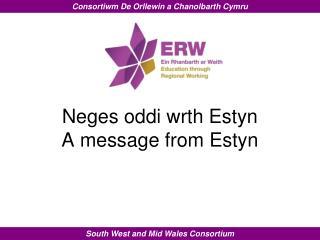 Neges oddi wrth Estyn A message  from  Estyn