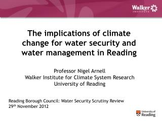 The implications of climate change for water security and water management in Reading