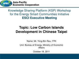 Topic: Low Carbon Islands Development in Chinese Taipei