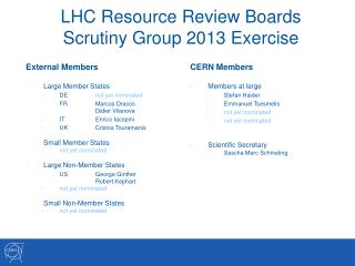 LHC Resource Review Boards Scrutiny Group 2013 Exercise