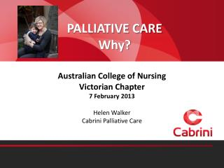 PALLIATIVE CARE Why?