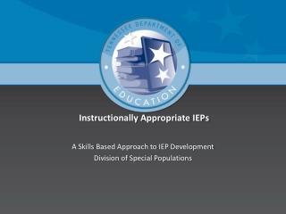 Instructionally Appropriate IEPs