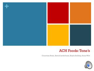 ACH Foods: Tone's