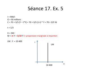 I = 900/i  G = 50 millions C = 70 + 3/5 (Y –  t *Y) = 70 + 3/5 (1-t) * Y = 70 + 3/5  Yd t  = 1/3