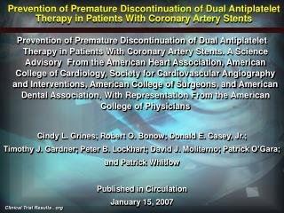 Prevention of Premature Discontinuation of Dual Antiplatelet Therapy in Patients With Coronary Artery Stents