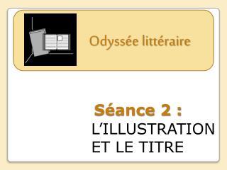 Séance 2 :