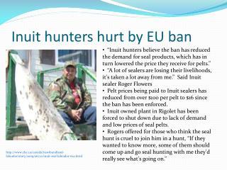 Inuit hunters hurt by EU ban