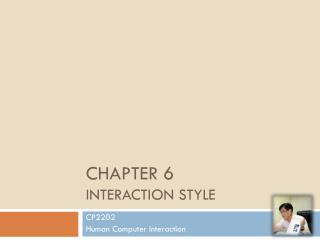 Chapter 6 Interaction Style