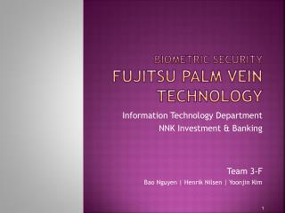 Biometric Security Fujitsu Palm Vein Technology