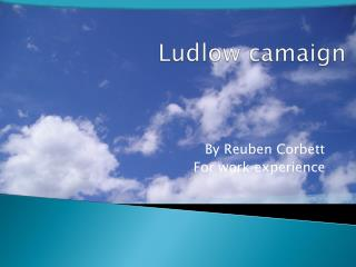 Ludlow  camaign
