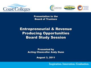 Presentation to the Board of Trustees Entrepreneurial & Revenue Producing Opportunities