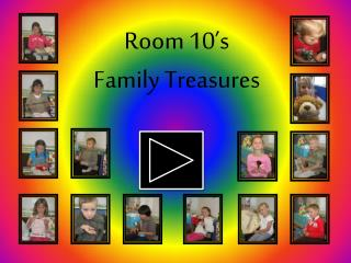 Room 10's Family Treasures
