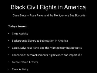 Black Civil  Rights in America Case Study – Rosa Parks and the Montgomery Bus Boycotts