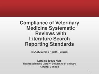Compliance of  Veterinary Medicine  Systematic Reviews  with  Literature  Search