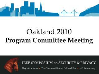 Oakland 2010 Program Committee Meeting