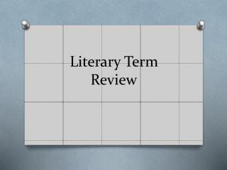 Literary Term Review