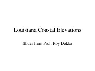 Louisiana Coastal Elevations