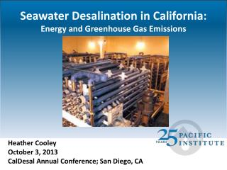 Seawater Desalination in California: Energy and Greenhouse Gas Emissions