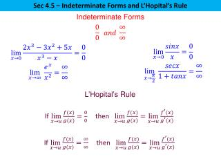 Sec 4.5 � Indeterminate Forms and  L�Hopital�s  Rule
