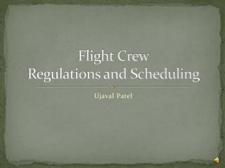 Flight Crew  Regulations and Scheduling