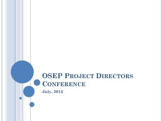 OSEP Project Directors Conference