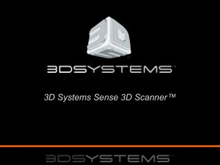 3D Systems Sense 3D Scanner™