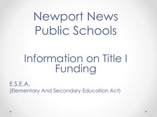 Newport News  Public Schools Information on Title I Funding